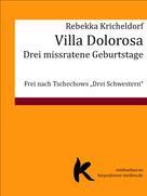 Rebekka Kricheldorf: VILLA DOLOROSA