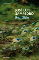 José Luis Sampedro: Real sitio (Los círculos del tiempo 3)