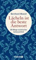 Bernhard Moestl: Lächeln ist die beste Antwort ★★★★