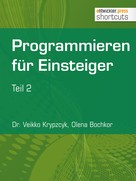 Dr. Veikko Krypzcyk: Programmieren für Einsteiger