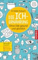 Malte Rubach: Die Ich-Ernährung ★★★