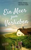 Horst-Dieter Radke: Ein Meer zum Verlieben ★★★
