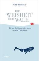 Steffi Schroeter: Die Weisheit der Wale ★★★★