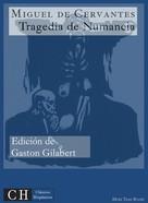Miguel de Cervantes: Tragedia de Numancia