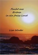 Lisa Winter: Flucht aus Eritrea