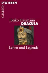 Dracula - Leben und Legende