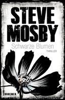 Steve Mosby: Schwarze Blumen ★★★★