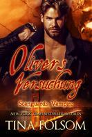 Tina Folsom: Olivers Versuchung (Scanguards Vampire - Buch 7) ★★★★★