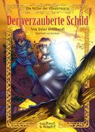 Peter Gotthardt: Die Ritter der Elfenkönigin 1: Der verzauberte Schild ★★★★★