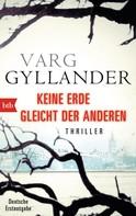 Varg Gyllander: Keine Erde gleicht der anderen ★★★★