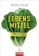 Michael Pollan: Lebens-Mittel ★★★★