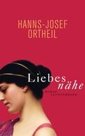 Hanns-Josef Ortheil: Liebesnähe ★★★