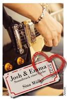 Sina Müller: Josh & Emma: Soundtrack einer Liebe (Band 1) ★★★★