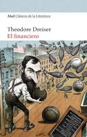 Theodore Dreiser: El financiero