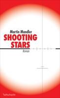 Martin Mandler: Shooting Stars