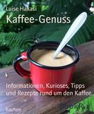 Luise Hakasi: Kaffee-Genuss ★★★