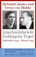 Helmuth James von Moltke: Abschiedsbriefe Gefängnis Tegel ★★★★