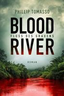 Phillip Tomasso: Blood River - Fluss des Grauens ★★★★