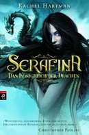 Rachel Hartman: Serafina – Das Königreich der Drachen ★★★★★