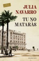 Julia Navarro: Tu no mataràs