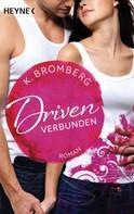 K. Bromberg: Driven. Verbunden ★★★★★