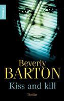 Beverly Barton: Kiss and kill ★★★★
