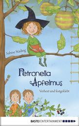 Petronella Apfelmus - Verhext und festgeklebt. Band 1