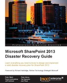 Peter Ward: Microsoft SharePoint 2013 Disaster Recovery Guide