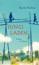 Sungs Laden - Roman