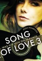 Jessa Holbrook: SONG OF LOVE - Was ich von dir träumte ★★★★