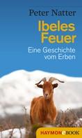 Peter Natter: Ibeles Feuer ★★★★