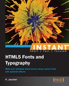 K. Jaouher: Instant HTML5 Fonts and Typography
