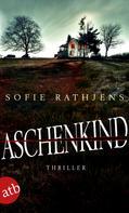 Sofie Rathjens: Aschenkind ★★★