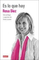 Rosa Díez: Es lo que hay