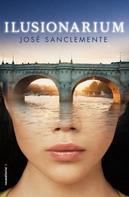 José Sanclemente: Ilusionarium