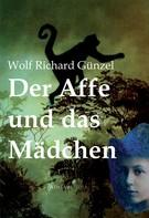 Wolf Richard Günzel: Der Affe und das Mädchen ★★★★★