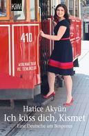 Hatice Akyün: Ich küss dich, Kismet ★★★★