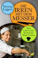 Verena Lugert: Die Irren mit dem Messer ★★★★★