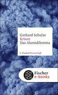 Gerhard Schulze: Krisen