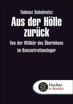 Tadeusz Sobolewicz: Aus der Hölle zurück ★★★★★