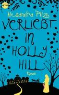 Alexandra Pilz: Verliebt in Hollyhill ★★★★★