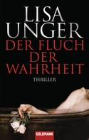 Lisa Unger: Der Fluch der Wahrheit ★★★