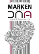 Manfred Enzlmüller: Marken sind die DNA eines Unternehmens ★★