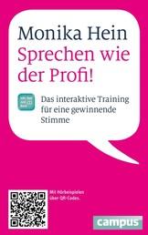 Sprechen wie der Profi - Das interaktive Training für eine gewinnende Stimme