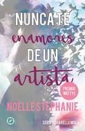 Noëlle Stephanie: Nunca te enamores de un artista