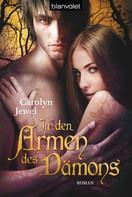 Carolyn Jewel: In den Armen des Dämons ★★★★