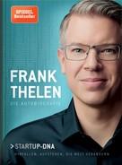 Frank Thelen: Frank Thelen – Die Autobiografie ★★★★