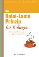 Claudia Dornieden: Das Dalai-Lama-Prinzip für Kollegen ★★★