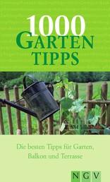 1000 Gartentipps - Die besten Tipps für Garten Balkon und Terrasse