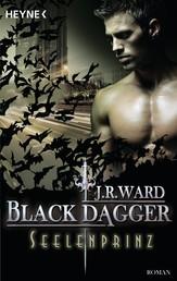 Seelenprinz - Black Dagger 21 - Roman